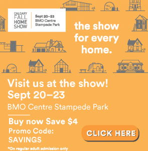 Visit Us At The Calgary Fall Home Show